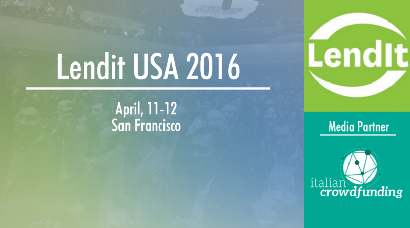Lendit USA 2016 - media partner ItalianCrowdfunding